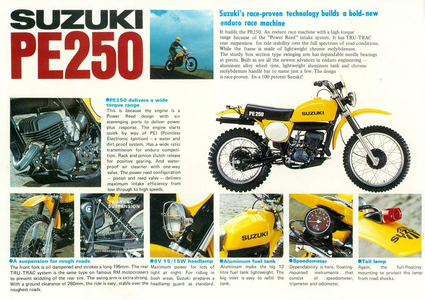 Suzuki Pe 250 Trail Bikes There Are Some Which Inspire Awe And Others Generate Loathing Mainly Though Motorcycles Memorable Merely Because They Solidly